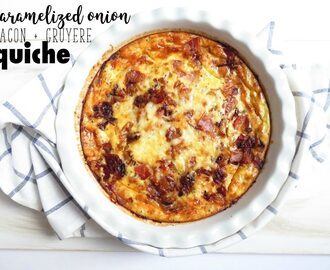 Caramelized Onion Bacon Gruyere Quiche