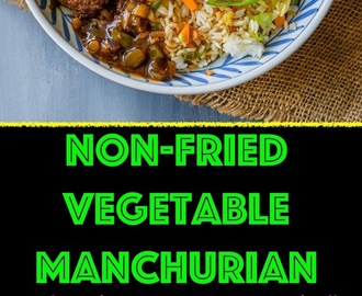 Non-Fried Vegetable Manchurian