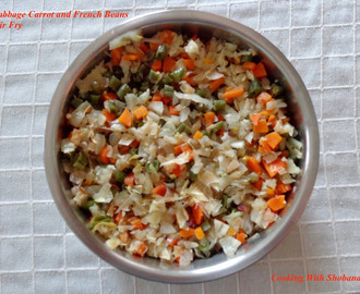 CABBAGE, CARROT, AND BEANS STIR FRY