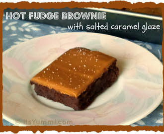 Salted Caramel Hot Fudge Brownies
