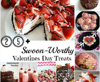 25+ EASY {SWOON WORTHY}  VALENTINES DAY TREATS