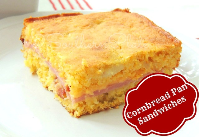 Cornbread Pan Sandwiches – and remembering what to reach for first