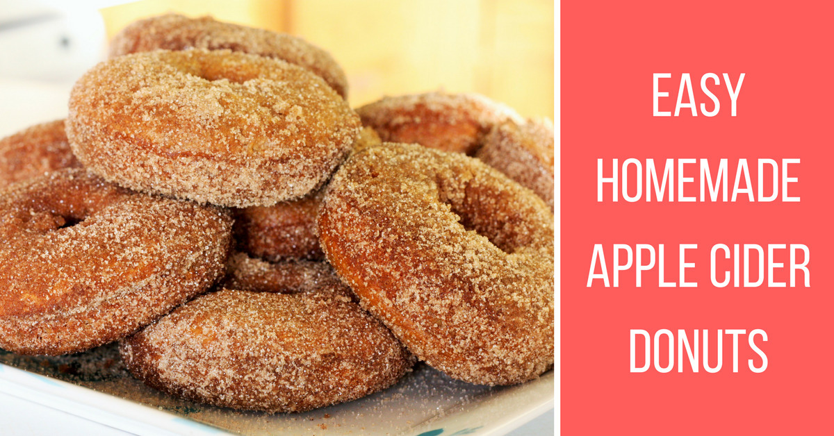 Homemade Donuts – Easy and Delicious Apple Cider Donuts