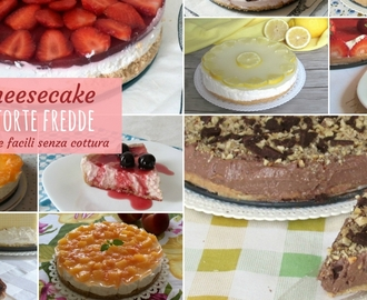 Cheesecake e torte fredde facili