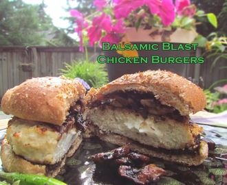 STUFFED! Balsamic Blast Chicken Burgers