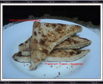 French Toast Recipe | Easy Snack Recipe | Egg less Recipe