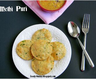 Mini Methi Poori /  Methi Puri Recipe  - Indian Breakfast Dish
