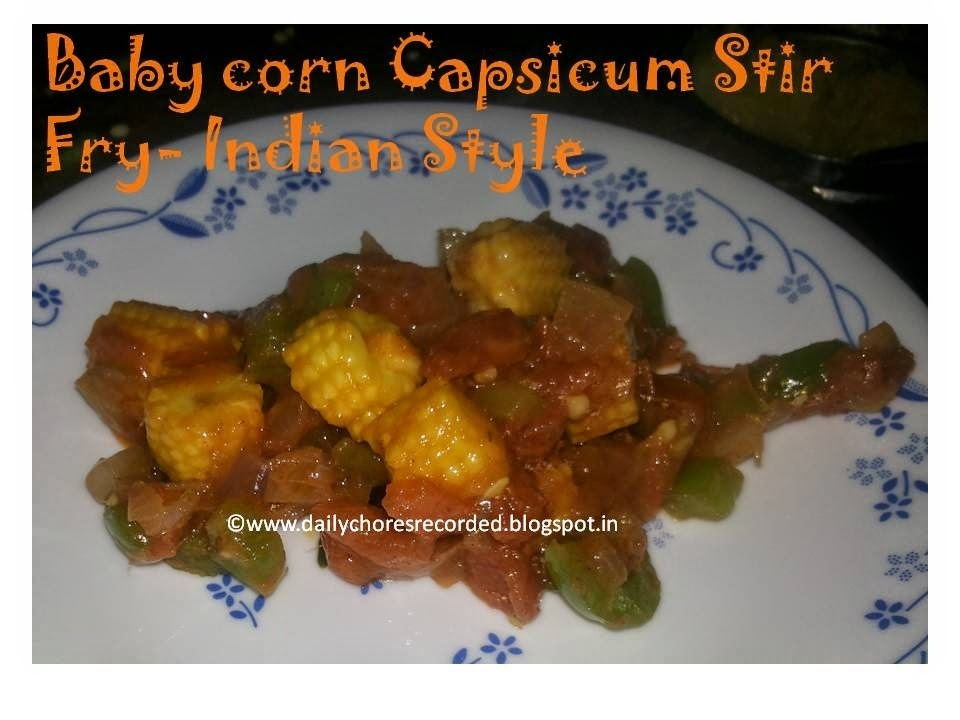 Baby Corn Capsicum Stir Fry- Indian Style