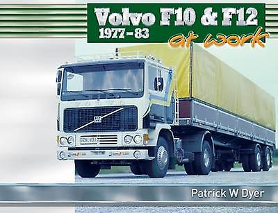 Volvo F10 F12 at Work by Patrick W. Dyer