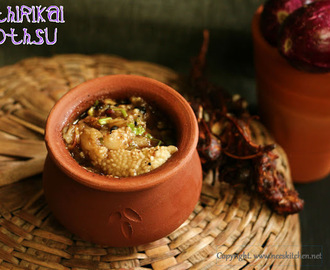 Kathirikai Gotsu | Brinjal Gotsu - no oil , no onion and no garlic.
