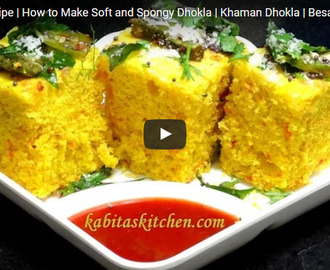 Khaman Dhokla Recipe Video