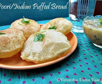 POORI/INDIAN PUFFED BREAD