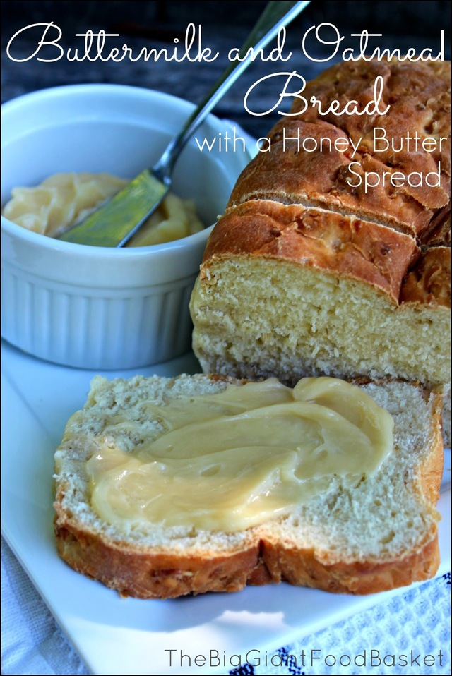 Buttermilk and Oatmeal Bread with a Honey Butter Spread