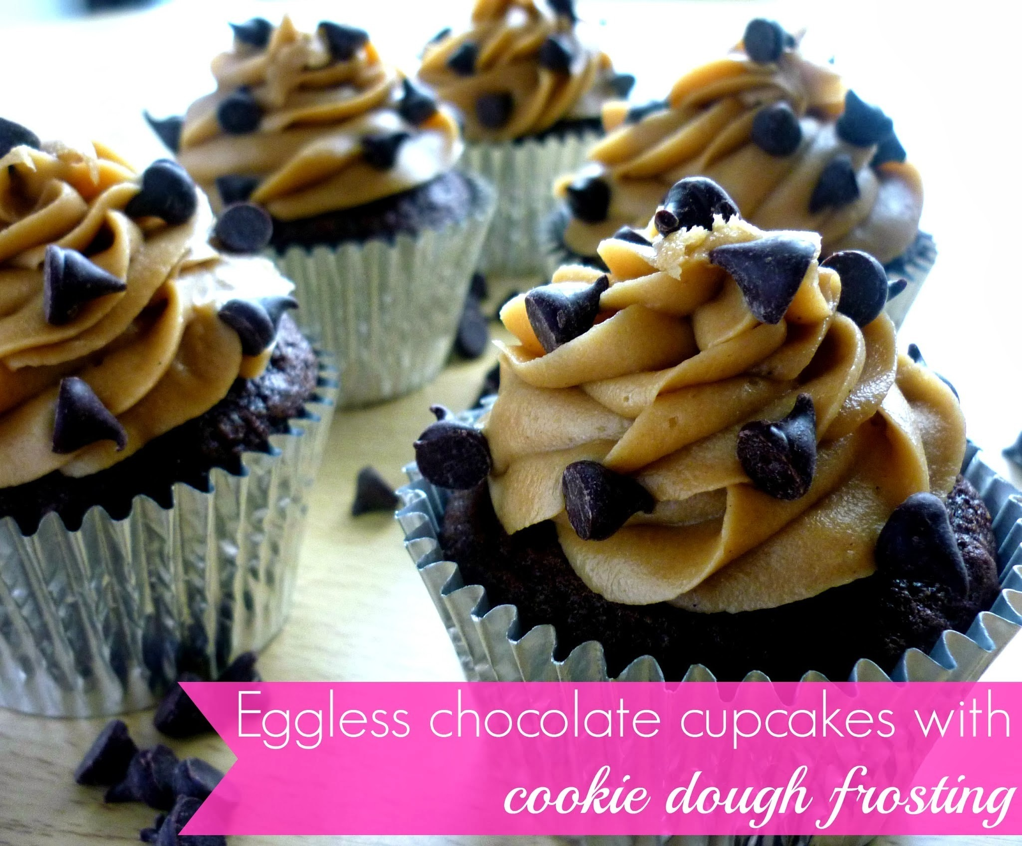 Eggless chocolate cupcakes with cookie dough frosting