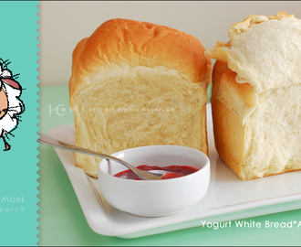 Super Fluffy Milk Yogurt White Bread*Autolysis || 超軟綿牛奶優格吐司*自我分解法