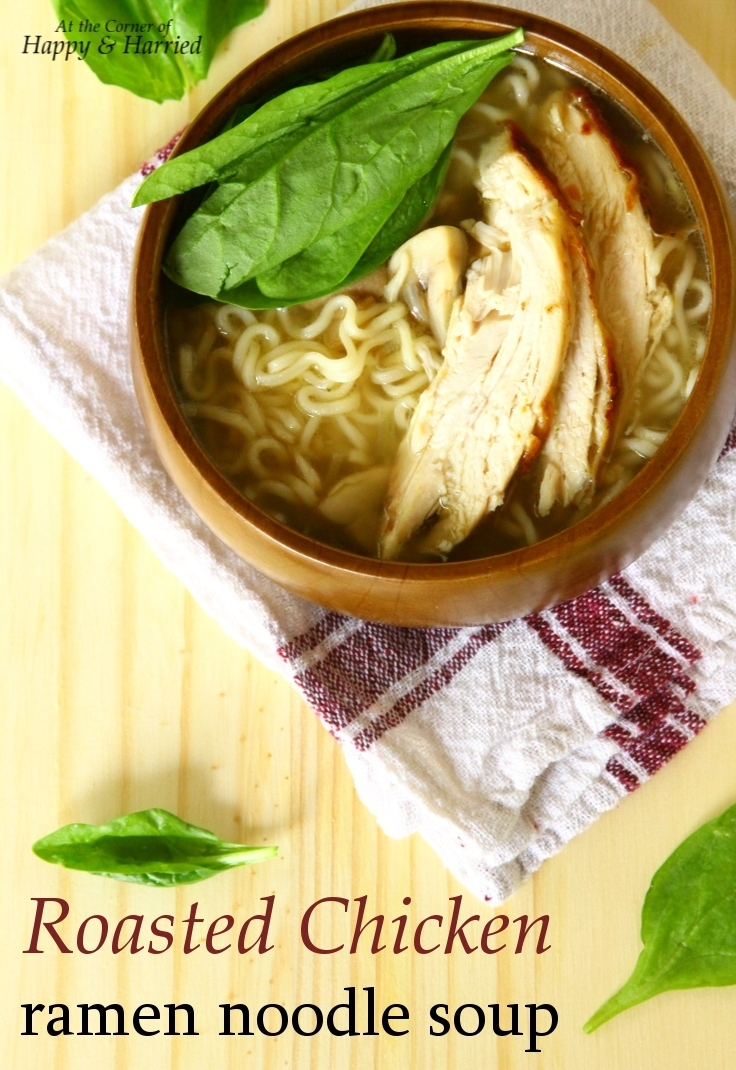 Roasted Chicken And Ramen Noodles Soup