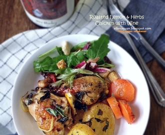 [Recipe] Roasted Lemon And Herbs Chicken with Wine