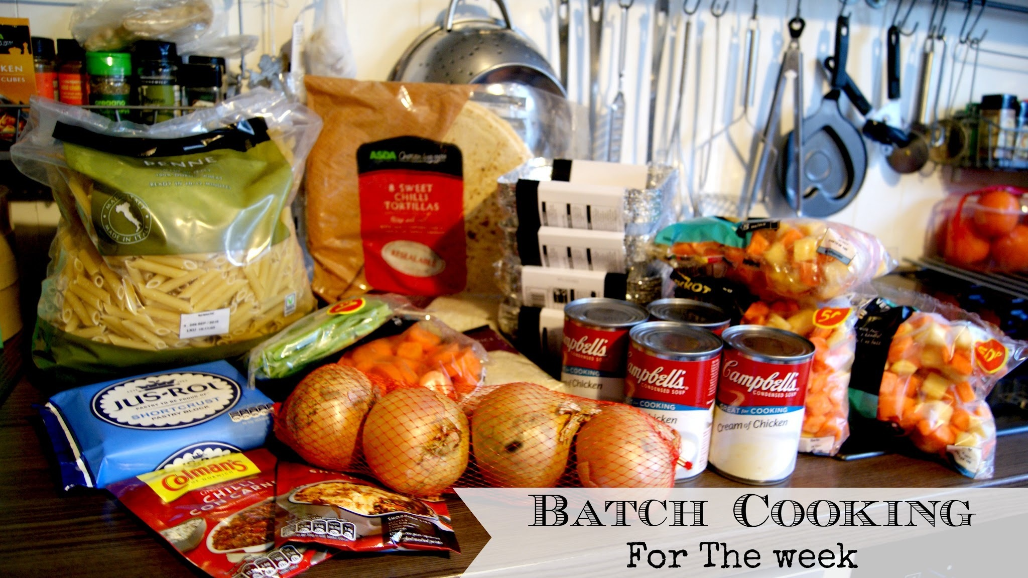 Cooking On A Budget - Easy Batch Cooking For The Week