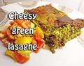 Cheesy green lasagne