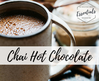 Nourishing Chai Hot Chocolate with Essential Oils