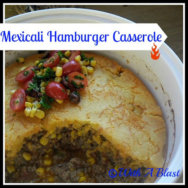 Mexicali Hamburger Casserole