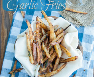 Easy Oven-Baked Garlic Fries