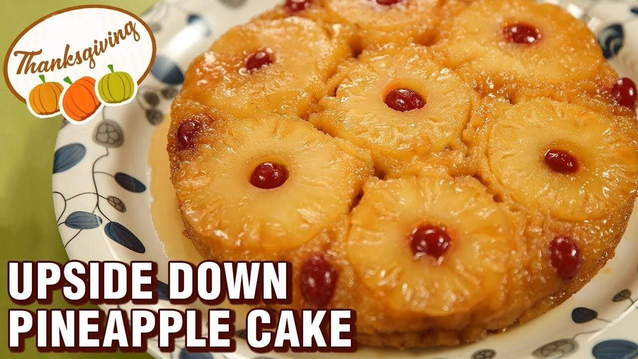Thanks Giving Special Recipe - Pineapple Upside Down Cake - Easy Fruit Cake - Varun