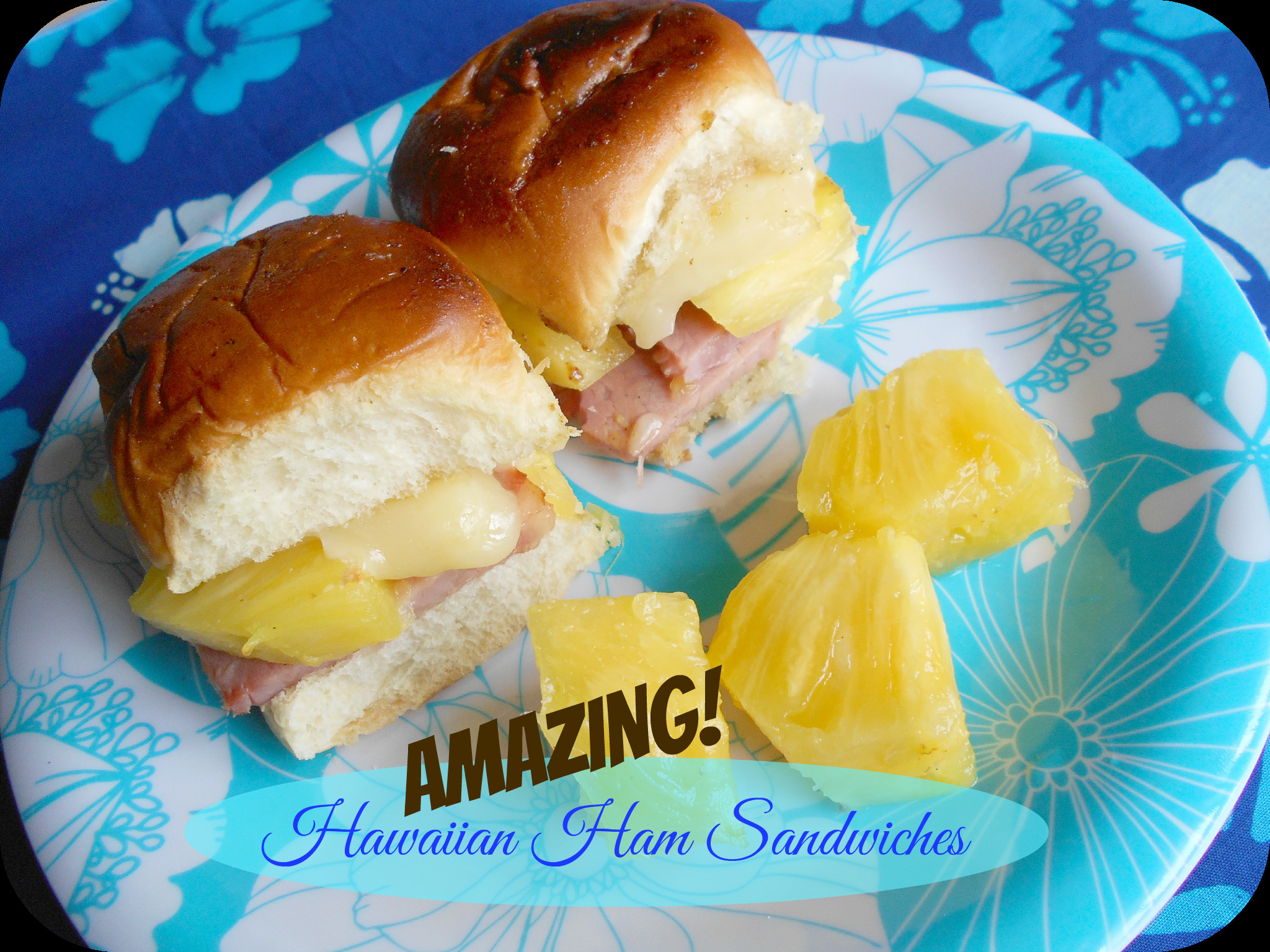 AMAZING! Hawaiian Ham Sandwiches