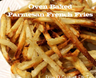 Oven Baked Parmesan French Fries