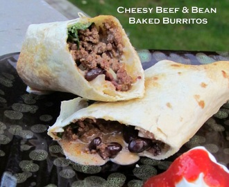 Cheesy Beef and Bean Baked Burritos