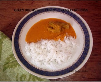 Goan Special – Drumstick Curry / Sangacho Ross