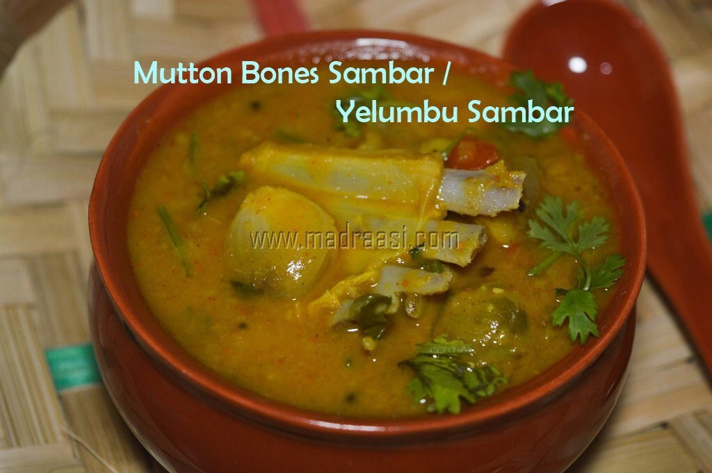 Mutton Bones Sambar | How to make Elumbu Sambar | Indian Lamb recipes