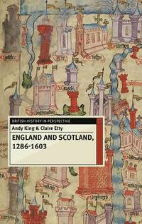 England and Scotland, 1286-1603