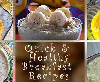 5 Quick and Healthy Breakfast Recipes for School Days