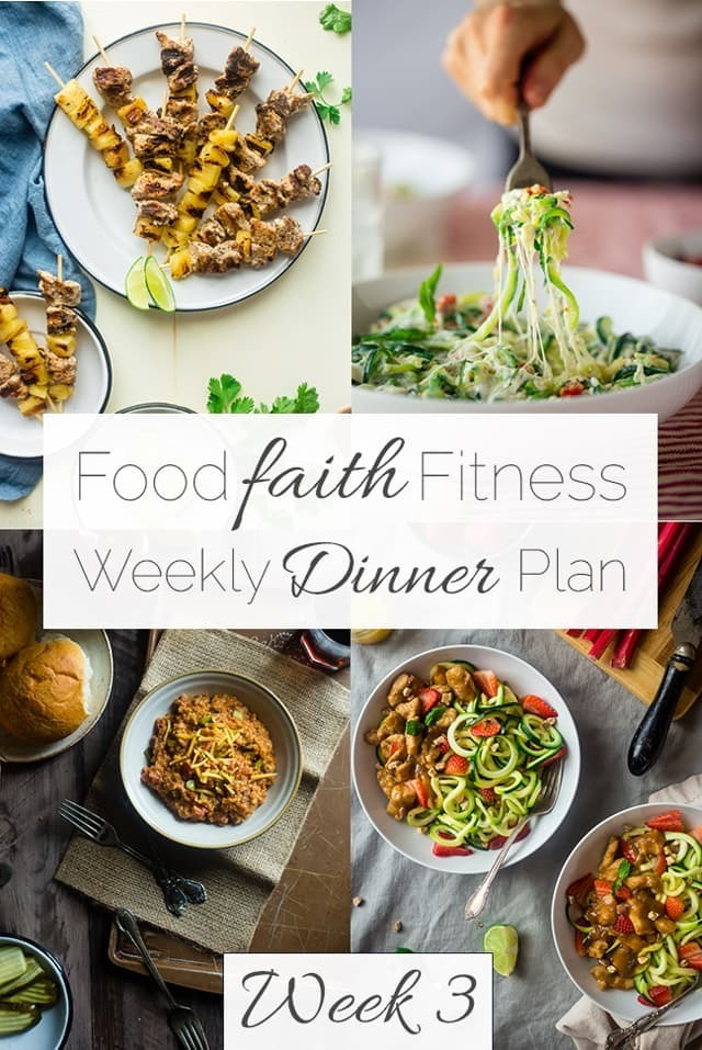 Food Faith Fitness Weekly Dinner Plan –  Week 3