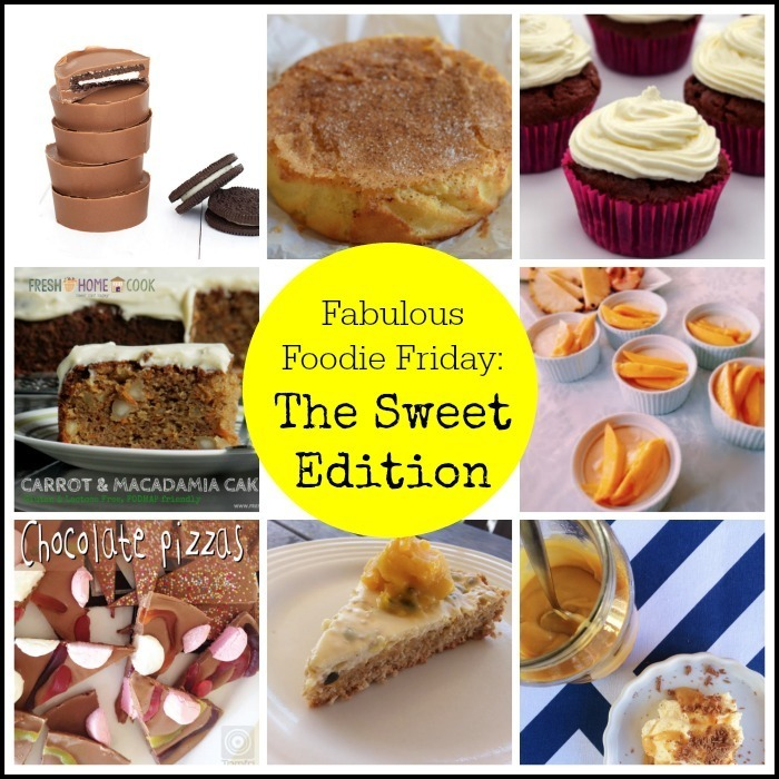 Fabulous Foodie Friday – The Sweet Edition