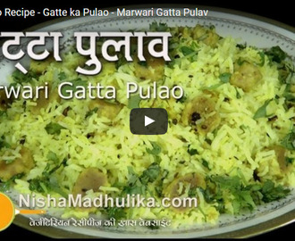 Gatte ka Pulao Recipe Video
