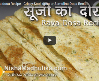 Instant Rava dosa Recipe Video