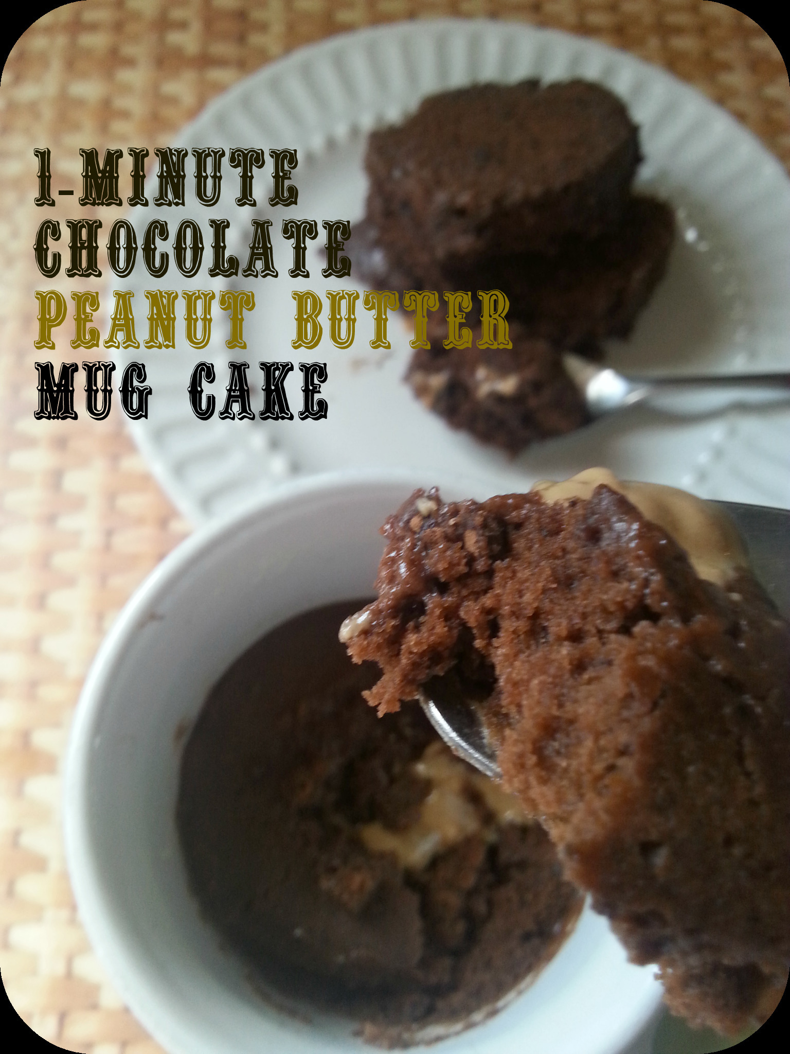 1 - Minute Chocolate Peanut Butter Mug Cake