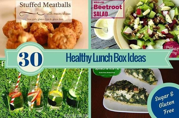 Ultimate Healthy Lunch Box Ideas