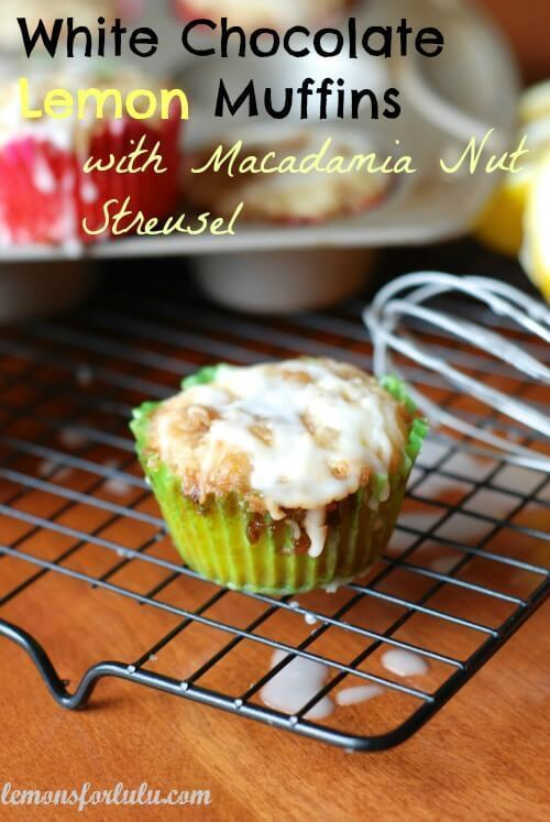 White Chocolate Chip Lemon Muffins with Macadamia Nut Streusel