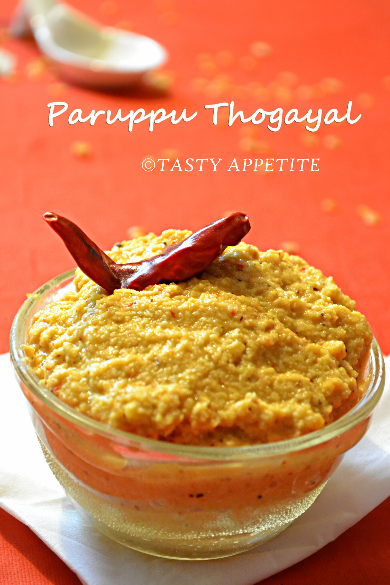 Paruppu Thogayal / Paruppu Thuvaiyal /  Dal Chutney / Healthy Thogayal Recipes: