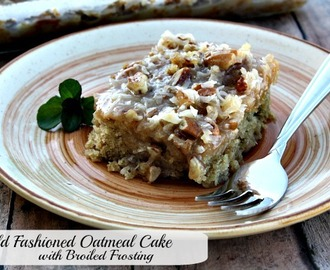 Old Fashioned Oatmeal Cake W/Broiled Frosting