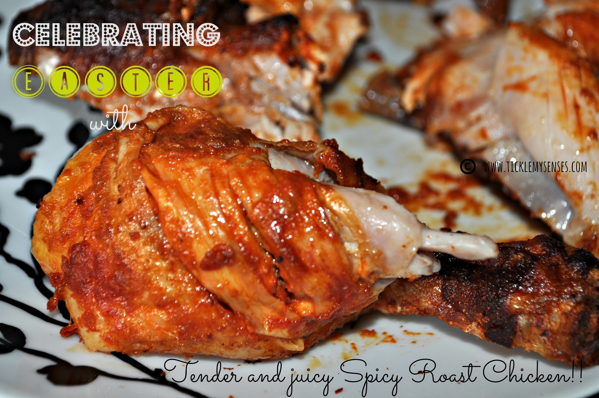 EASTER SPECIAL: Spicy Roast Chicken