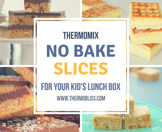 No Bake Thermomix Slice Recipes for the Kid's Lunch Box