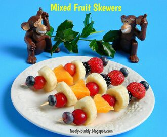 Healthy Mixed Fruit Skewers - Kids Recipe