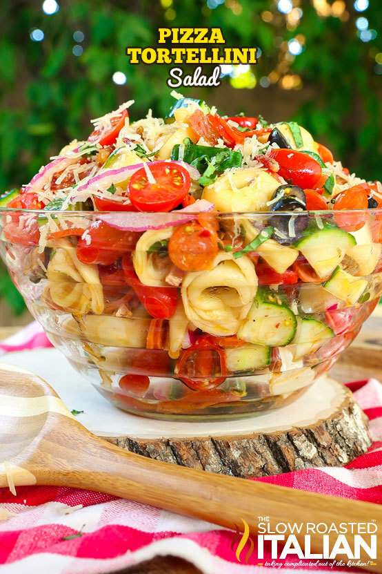 Pizza Tortellini Pasta Salad (With VIDEO)