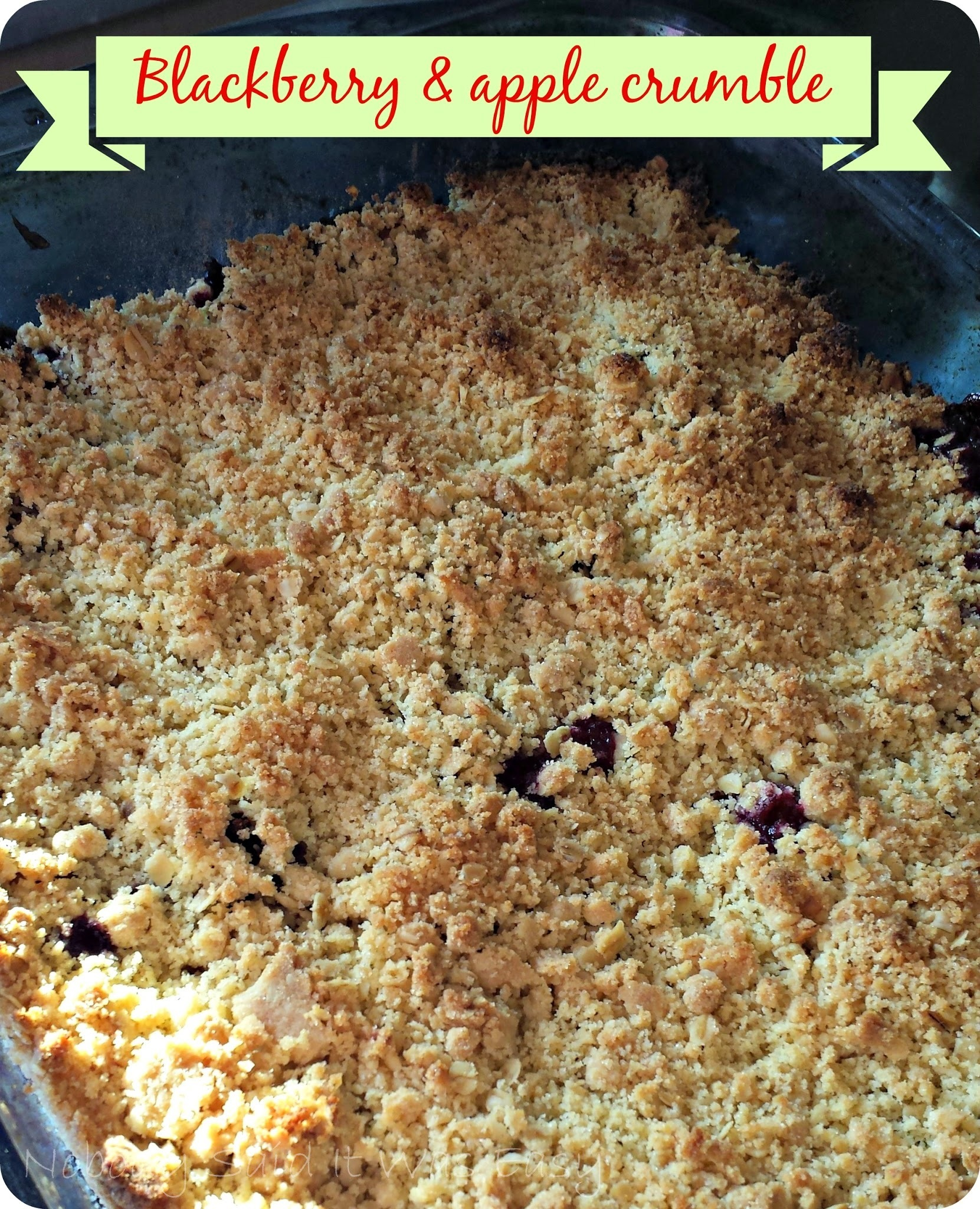 Recipe - Blackberry & apple crumble (#GreatBloggersBakeOff2014)