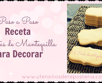 Receta Galletas de Mantequilla para Decorar