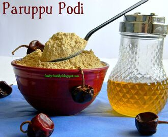 Paruppu Podi / How to make Paruppu Podi / Lentil Powder